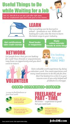 Useful Things to Do while Waiting for a Job    #jobs #work #career #job hunt #learn #network #volunteer #freelance