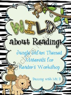 WILD About Reading: Jungle Safari Themed Readers Workshop Materials from Ms Chrissy Bs on TeachersNotebook.com (60 pages)