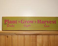 "Wooden primitve sign "" Plant grow harvest"""