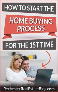 How To Start The Home Buying Process For The First Time: http://www.rochesterrealestateblog.com/how-to-start-the-home-buying-process-for-the-first-time/