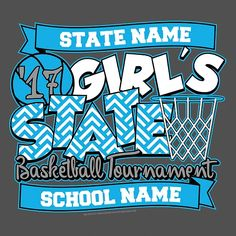 819c60537 Girl s High School Basketball State Apparel   T-Shirt Designs Customize  this design with your school s information and team colors.