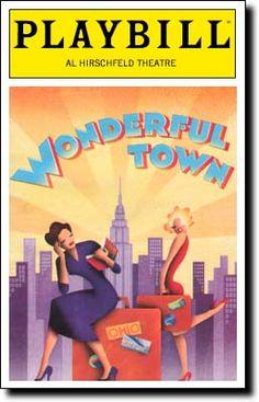 "Playbill ""Wonderful Town""  Hirschfeld Theatre.  2004  My show opens in 21 days! SQUEALING."