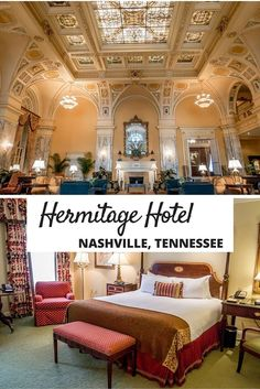 The Hermitage Hotel is one of the best places to stay in Nashville, Tennessee