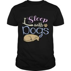 Get yours nice I Sleep With Dogs #2 NEW GIFT Shirts & Hoodies.  #gift, #idea, #photo, #image, #hoodie, #shirt, #christmas