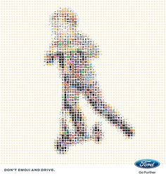 Ford: #WorldEmojiDay, 3 Don't emoji and drive. Advertising Agency: Blue Hive, Italy
