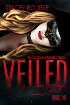 Title: Veiled Author: Stacey Rourke Series: Veiled Genre: Adult Urban Fantasy Release Date: November 2017 Click He. Vampire Romance Books, Fantasy Romance Novels, Paranormal Romance Books, Teen Romance, Fantasy Books, Novels To Read, Books To Read, Book Review Blogs, Books For Teens
