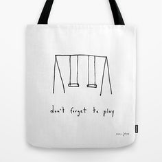 don't forget to play Tote Bag by Marc Johns - $22.00