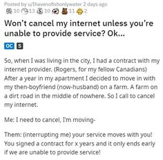 """When the company said """"let us provide you with service"""" this customer said """"be my guest."""" #funny #lol #company #internet Internet Providers, I Decided, Funny Stories, Fails, Lol, Let It Be, Sayings, People, Lyrics"""