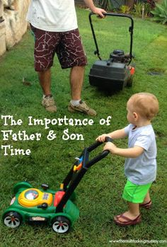 The Importance of Father and Son Time - Rediscovered Families