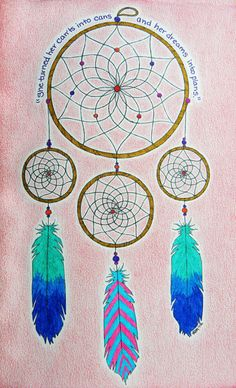 Dream • catcher..with cool saying