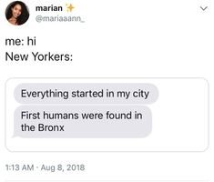 The Dankest Memes Today: Everyday: Forever. Funny Memes Tumblr, Really Funny Memes, Text Memes, Dankest Memes, New York Meme, Babies First Words, Libra Quotes Zodiac, Funny Today, First Humans
