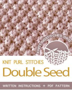 KNIT and PURL Stitches howtoknit the Double Seed stitch FREE written instructions Chart PDF knitting pattern knittingstitches knitting knitpurl Knit Stitches For Beginners, Knit Purl Stitches, Dishcloth Knitting Patterns, Knitting Stiches, Knit Dishcloth, Knitting Blogs, Loom Knitting, Free Knitting, Knitting Projects