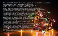 I've Learned... -Maya Angelou