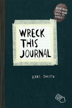 Wreck This Journal by Keri Smith | 18 Journals That Will Get Your Creative Juices Flowing