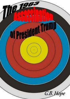 The 1963 Assassination of President Trump Free Books Online, Reading Online, Good Books, Books To Read, Best Books Of 2017, Trump Book, Get Reading, Chicago Cubs Logo, Assassin