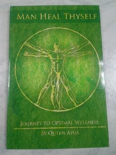 Man Heal Thyself: Journey to Optimal Wellness By Queen Afua by Queen Afua,http://www.amazon.com/dp/1602811245/ref=cm_sw_r_pi_dp_sYNmsb11XANANFJX