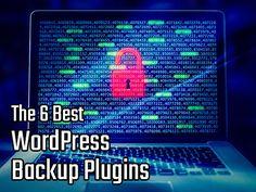The 6 Best WordPress Backup Plugins of 2016