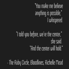The center will hold. #books #fiction #love #bookworm #AdrianIvashkov #SydneySage #BloodlinesSeries #TheRubyCircle #RubyCircle #RichelleMead #FinalBook