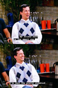And when all is said and done, you give credit where credit is due. 26 Signs You're The Jack McFarland Of Your Friend Group Karen Walker Quotes, Straight People, Why Try, Will And Grace, Great Tv Shows, Favorite Tv Shows, Favorite Quotes, My Passion, Best Tv