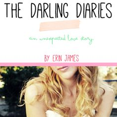 """""""The Darling Diaries: An Unexpected Love Story""""   A book by Erin James of sweetnessitself.com  Kinda like a coffee date. A real, honest chat between friends about dreams, falling in love, making mistakes, guys, dating, sex, marriage, babies, disappointments, failures, breakups (of all kinds), endings, beginnings, loss, beauty, heartaches, hurts, confidence, secrets, and Jesus and everything else. #TheDarlingDiaries #ChristianWomen #Book #LoveStory #Ebook #Encouraging #Jesus #Hope"""