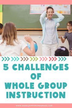 Using whole group instruction strategies and activities  as your entire lesson can bring its own set of challenges. Click the pin to learn 5 challenges you may run into and what to do to overcome them!