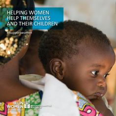 Helping women help themselves and their children - something we should all support!