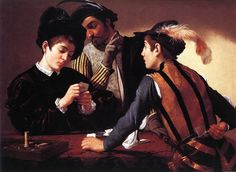 """""""The Cardsharps"""" by Caravaggio.   The painting shows an expensively-dressed but unworldly boy playing cards with another boy. The second boy, a cardsharp, has extra cards tucked in his belt behind his back, out of sight from the mark but not the viewer, and a sinister older man is peering over the dupe's shoulder and signaling to his young accomplice. The second boy has a dagger handy at his side, and violence is not far away."""