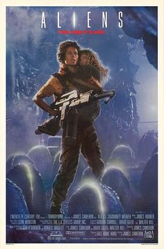 Aliens - One of the first times I had ever seen a woman take the lead in a Sci-Fi film.