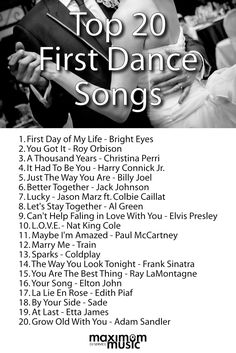 It Has Been Said That The First Dance Is Centrepiece Of Reception Wedding PlaylistFirst SongsWedding