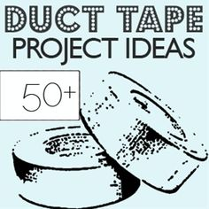Duct Tape, Duct Tape, Duct Tape. I wonder what I'll do next..........................
