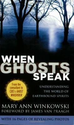 When Ghosts Speak: Understanding the World of Earthbound Spirits by Mary Ann Winkowski http://www.amazon.com/dp/044658133X/ref=cm_sw_r_pi_dp_Z9Iavb07XDCK6