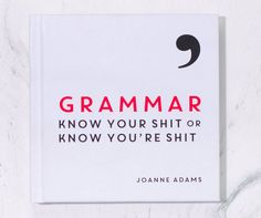 """Know Your Shit Grammar Book -- Avoid making familiar and confusing aberration by review the """"Know Your Shit"""" alphabet book. This fun and instructional study show wrapped with helpful tips and help on business from legitimate punctuation to familiar misspellings."""