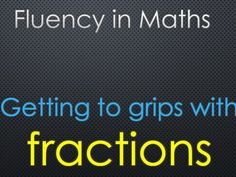 Fluency with Fractions for KS2 & KS3