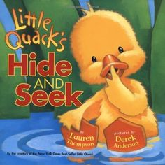 Little Quack's Hide and Seek by Lauren Thompson