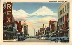 Linen Postcard Eighth Street Sheboygan, WI Sheboygan Wisconsin, Eight, Times Square, Traveling, History, Street, Places, Painting, Viajes