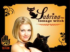 Sabrina, the Teenage Witch--Sabrina, a teenage half-witch who lives with her two aunts, Hilda and Zelda both are witches. They all live in the fictional town of Greendale.---I LOVED THIS SHOW!