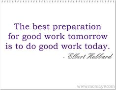Momaye's Diary: Daily Inspiration: Do Good Work Today
