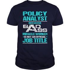 Awesome Tee For Policy Analyst T-Shirts, Hoodies. SHOPPING NOW ==► https://www.sunfrog.com/LifeStyle/Awesome-Tee-For-Policy-Analyst-109097796-Navy-Blue-Guys.html?id=41382