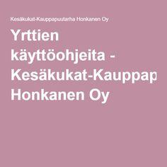 Yrttien käyttöohjeita - Kesäkukat-Kauppapuutarha Honkanen Oy