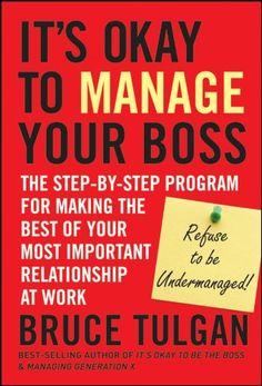 It's Okay to Manage Your Boss: The Step-by-Step Program f... https://www.amazon.com/dp/B0041D8VBC/ref=cm_sw_r_pi_dp_x_sEtaybEGPBXDJ