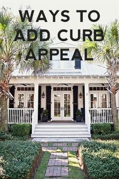 the long and short of it: 10 ways to add curb appeal