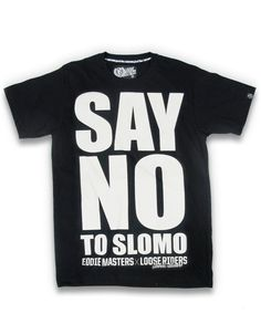 Loose Riders Herren SAY NO TO SLOMO T-Shirt.Tattoo,Biker,Oldschool,Custom Style