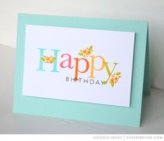 Happy Birthday Card by Nichole Heady for Papertrey Ink (April 2017)