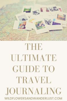 The Ultimate Guide to Keeping a Travel Journal - Wildflowers and Wanderlust - Why you should keep a separate travel journal and how to organize it! Travel Journal Pages, Travel Journal Scrapbook, Travel Journals, Trip Journal, Photo Journal, Wanderlust, Travel Guides, Travel Tips, Solo Travel