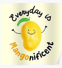 Funny Pun: Everyday is Mangonificent - Food Humor - Mango