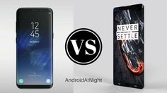 One Plus 5 Vs Samsung Galaxy S8 ! Guess the winner ?