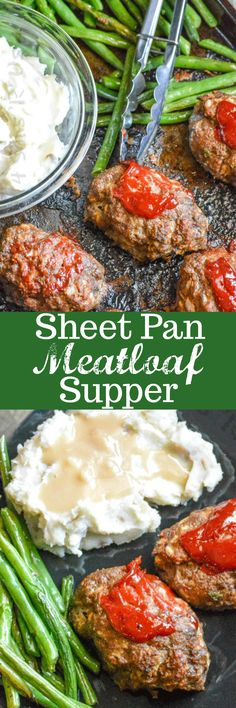 One pan. A whole dinner? Yes, dreams do come true courtesy of this succulent Sheet Pan Meatloaf Supper. Enjoy a family meal of meatloaf just like Mama made, whipped mashed potatoes, and fresh roasted green beans-- with minimal clean up!