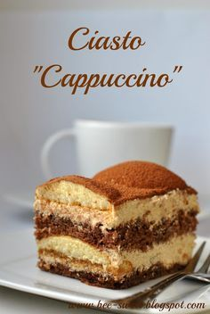 Bee Sweet: Ciasto ''Cappuccino'' Sweets Cake, Cupcake Cakes, Cupcakes, Cake Recept, Bake My Cake, First Communion Cakes, Starbucks Recipes, No Bake Treats, Pumpkin Cheesecake