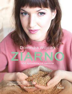 Ziarno -   Wójciak Dominika , tylko w empik.com: 58,99 zł. Przeczytaj recenzję Ziarno. Zamów dostawę do dowolnego salonu i zapłać przy odbiorze!
