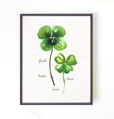 Four leaf clover Watercolor print St. patrick's day decor Faith Hope Love and Luck Nature print Botanical print Buy 2 Get 1 Free Four Leaf Clover Drawing, Four Leaf Clover Tattoo, Clover Tattoos, Clover Logo, Watercolor Drawing, Watercolor Cards, Watercolor Print, Watercolor Paintings, Watercolours